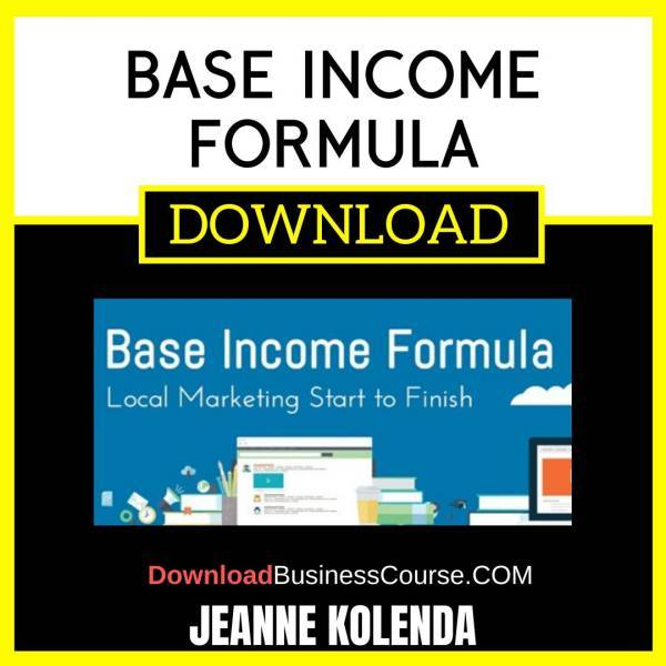 Jeanne Kolenda Base Income Formula FREE DOWNLOAD