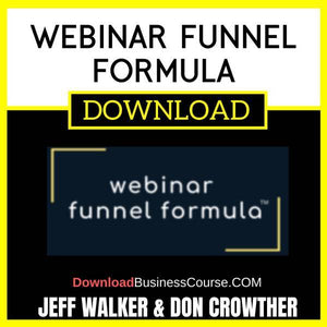 Jeff Walker Don Crowther Webinar Funnel Formula FREE DOWNLOAD
