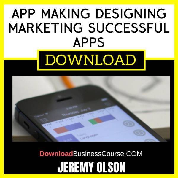 Jeremy Olson App Making Designing Marketing Successful Apps FREE DOWNLOAD