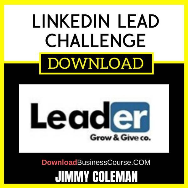 Jimmy Coleman Linkedin Lead Challenge FREE DOWNLOAD