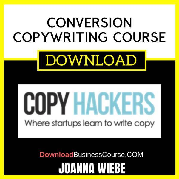 Joanna Wiebe Conversion Copywriting Course FREE DOWNLOAD
