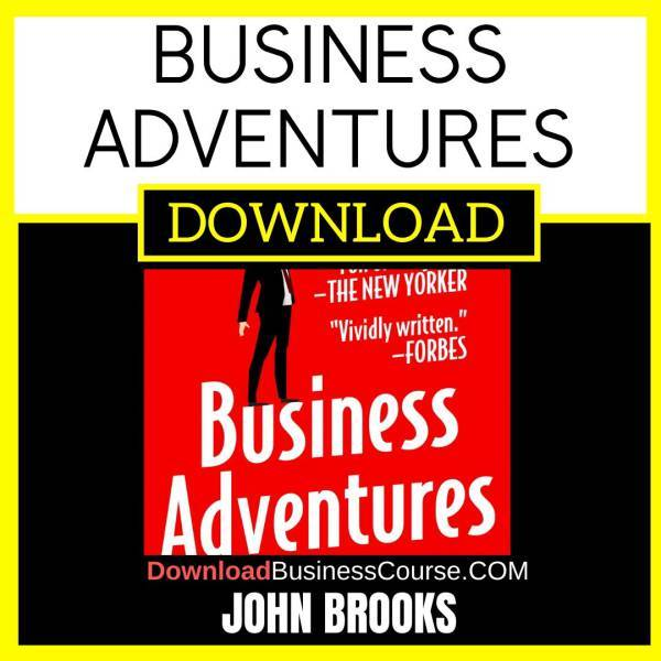 [Audiobook] John Brooks - Business Adventures Twelve Classic Tales from the World of Wall Street FREE DOWNLOAD