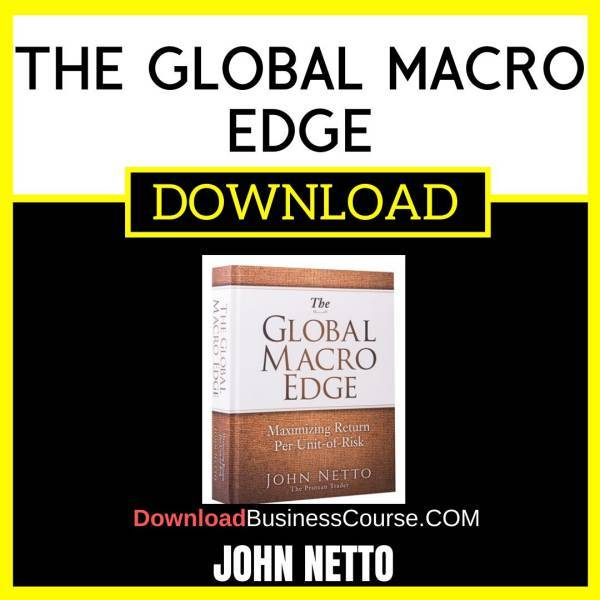 John Netto The Global Macro Edge FREE DOWNLOAD