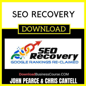 John Pearce And Chris Cantell Seo Recovery FREE DOWNLOAD