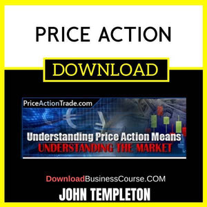 John Templeton Price Action FREE DOWNLOAD