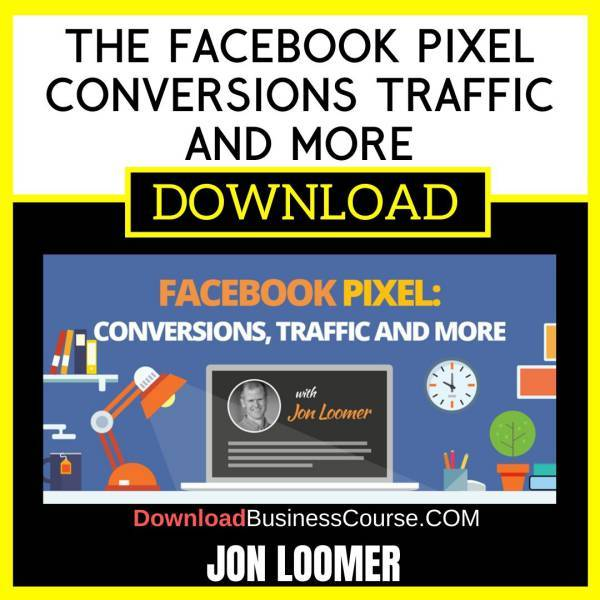 Jon Loomer The Facebook Pixel Conversions Traffic And More FREE DOWNLOAD