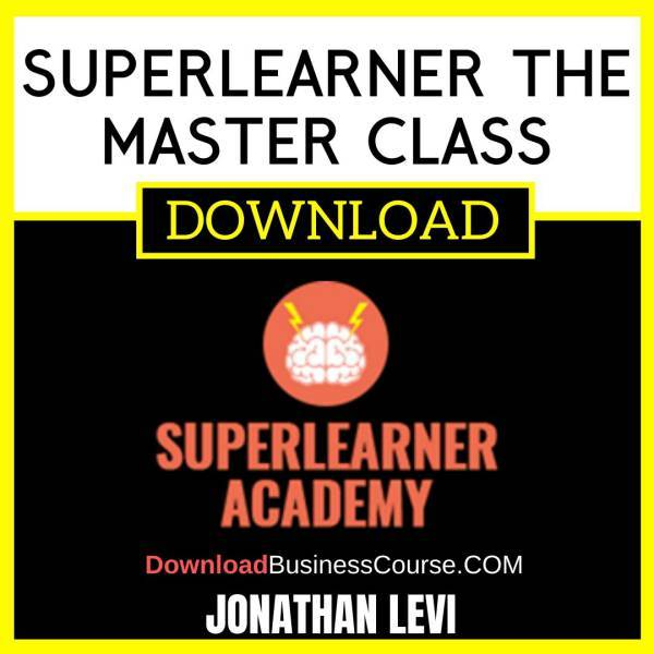 Jonathan Levi Superlearner The Master Class FREE DOWNLOAD