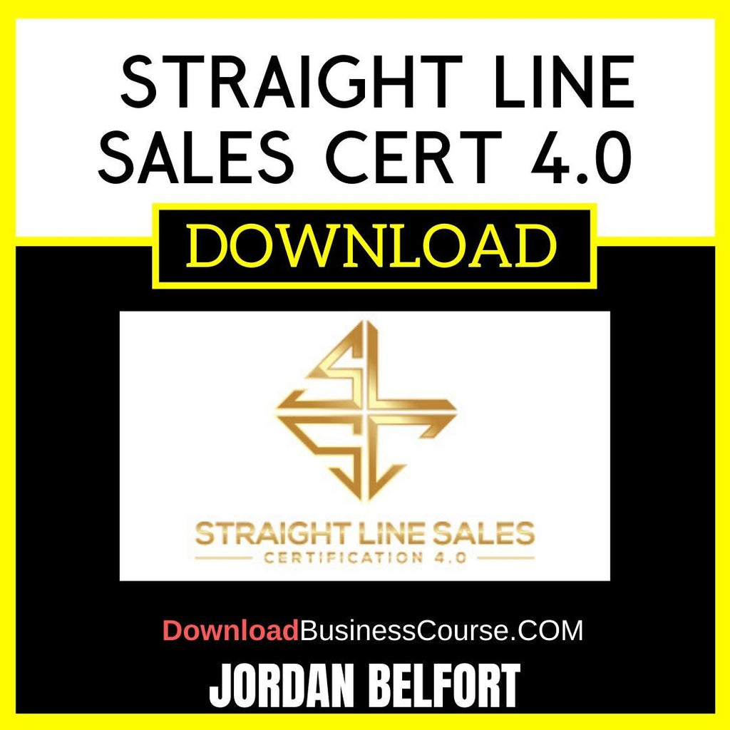 Jordan Belfort Straight Line Sales Cert 4.0 FREE DOWNLOAD