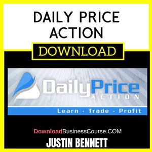 Justin Bennett Daily Price Action FREE DOWNLOAD