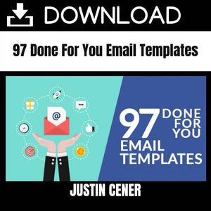 Justin Cener - 97 Done For You Email Templates FREE DOWNLOAD