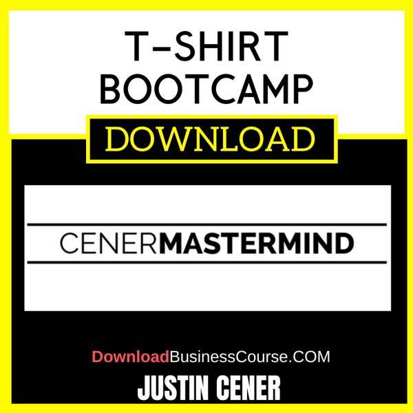 Justin Cener T-Shirt Bootcamp FREE DOWNLOAD