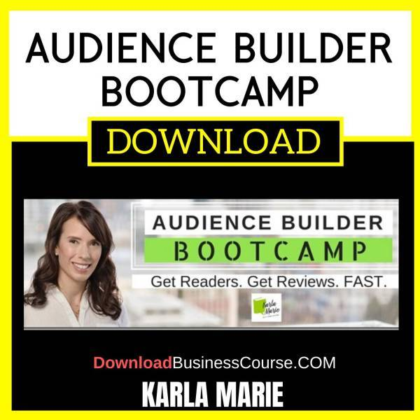 Karla Marie Audience Builder Bootcamp FREE DOWNLOAD