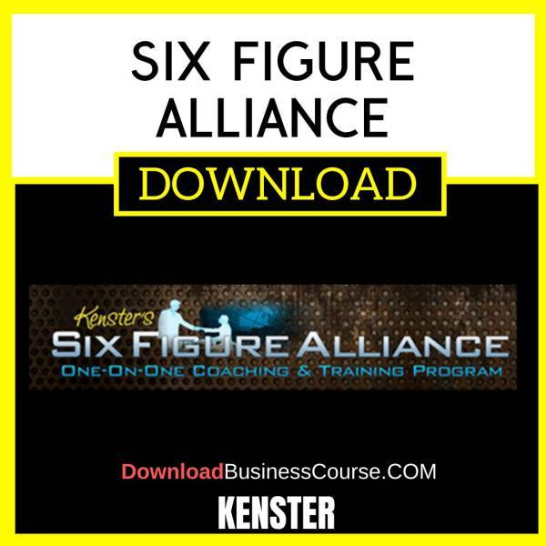 Kenster Six Figure Alliance FREE DOWNLOAD