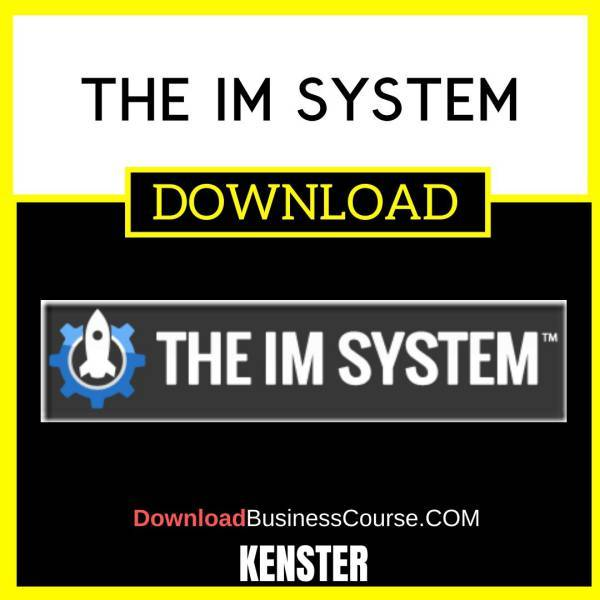 Kenster The Im System FREE DOWNLOAD