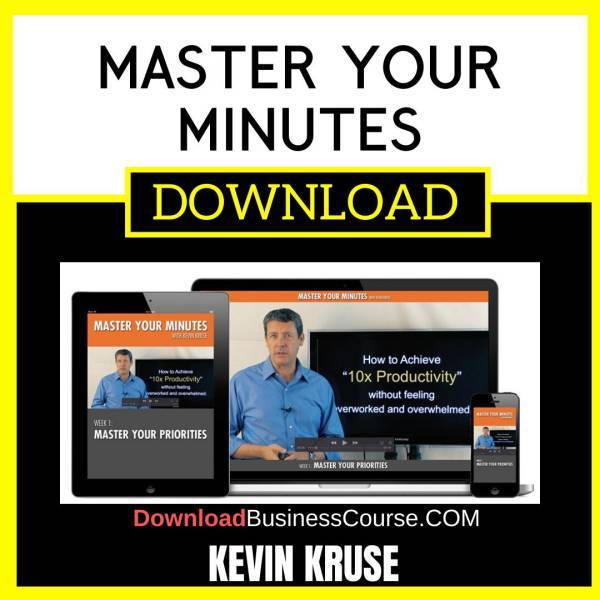 Kevin Kruse Master Your Minutes FREE DOWNLOAD