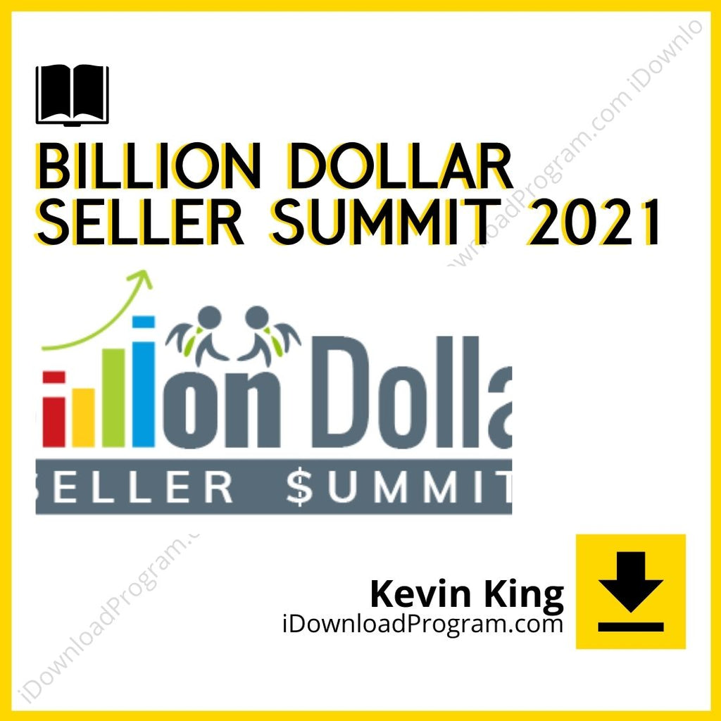 Kevin King – Billion Dollar Seller Summit 2021 (Group Buy)