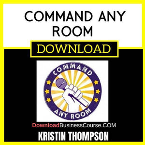 Kristin Thompson Command Any Room FREE DOWNLOAD