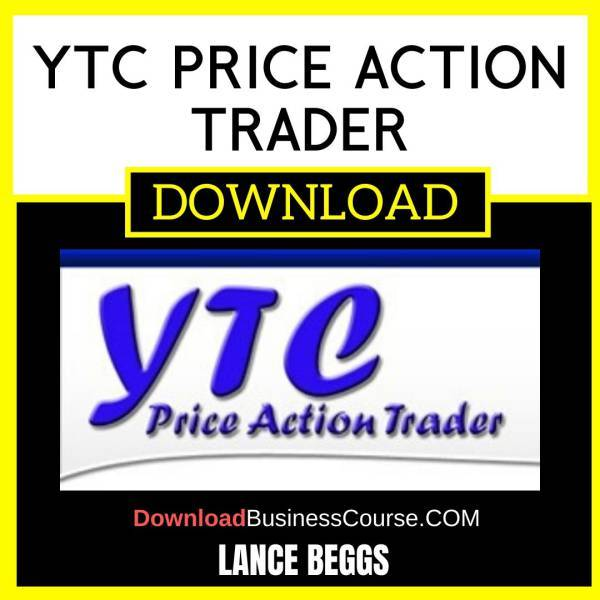Lance Beggs Ytc Price Action Trader FREE DOWNLOAD