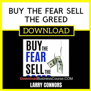 Larry Connors Buy The Fear Sell The Greed FREE DOWNLOAD