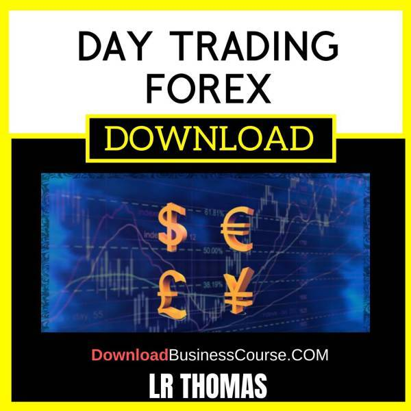 Lr Thomas Day Trading Forex FREE DOWNLOAD
