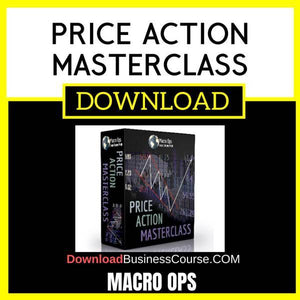 Macro Ops Price Action Masterclass FREE DOWNLOAD