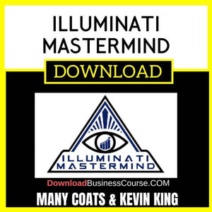 Many Coats Kevin King Illuminati Mastermind FREE DOWNLOAD