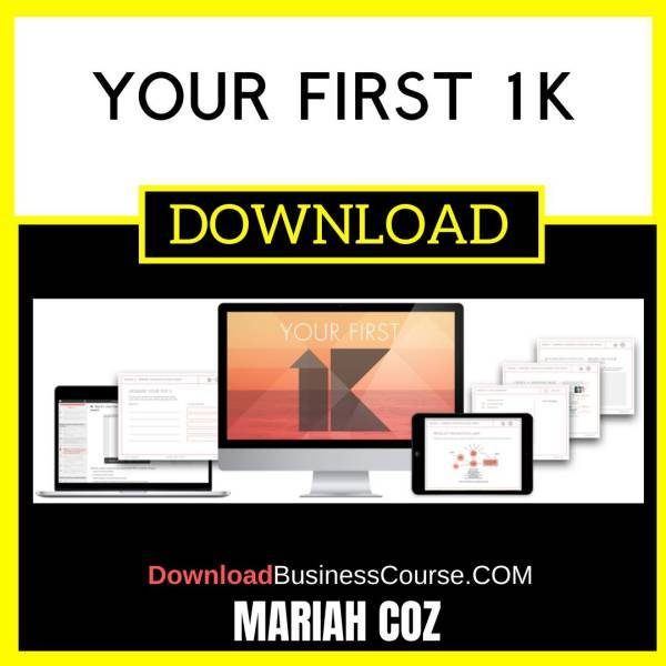 Mariah Coz Your First 1k FREE DOWNLOAD