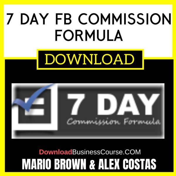 Mario Brown Alex Costas 7 Day Fb Commission Formula FREE DOWNLOAD