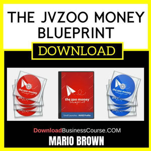 Mario Brown The Jvzoo Money Blueprint FREE DOWNLOAD