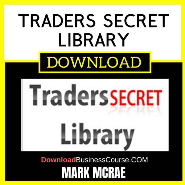 Mark Mcrae Traders Secret Library FREE DOWNLOAD