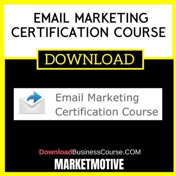 Marketmotive Email Marketing Certification Course FREE DOWNLOAD