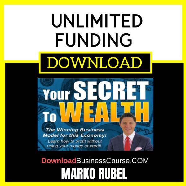 Marko Rubel Unlimited Funding FREE DOWNLOAD