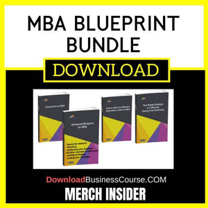 Merch Insider Mba Blueprint Bundle FREE DOWNLOAD