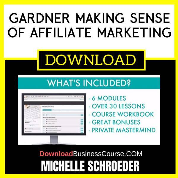 Michelle Schroeder Gardner Making Sense Of Affiliate Marketing FREE DOWNLOAD