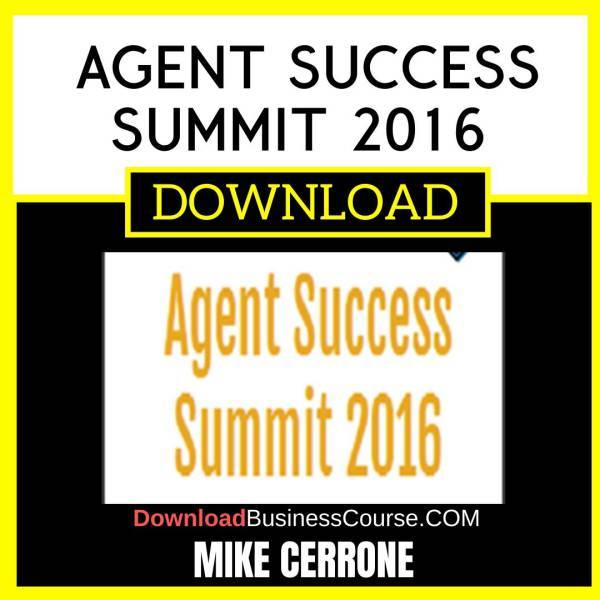 Mike Cerrone Agent Success Summit 2016 FREE DOWNLOAD
