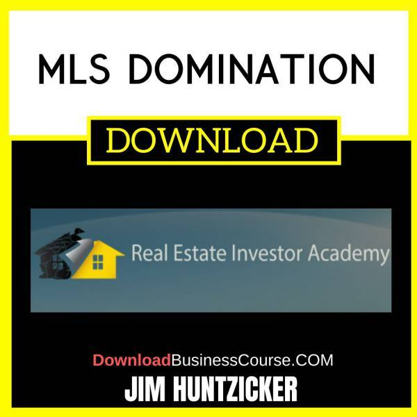 Mls Domination Jim Huntzicker FREE DOWNLOAD