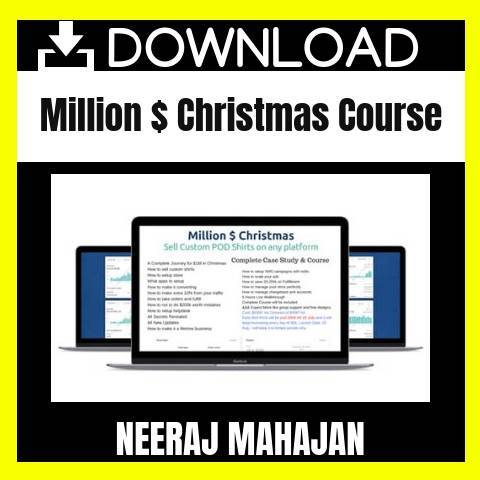 Neeraj Mahajan - Million $ Christmas Course FREE DOWNLOAD