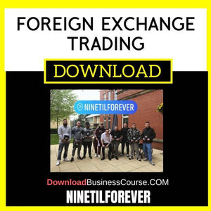 Ninetilforever Foreign Exchange Trading FREE DOWNLOAD