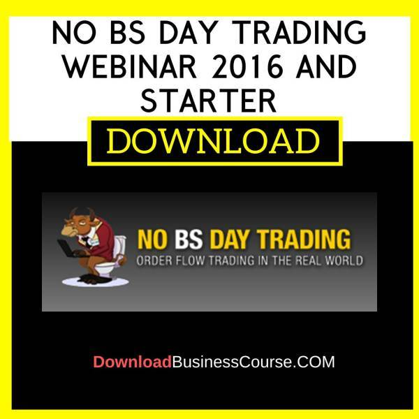 No Bs Day Trading Webinar 2016 And Starter Course FREE DOWNLOAD