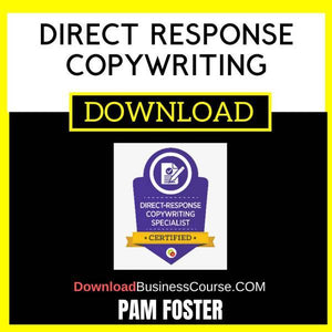 Pam Foster Direct Response Copywriting Course FREE DOWNLOAD