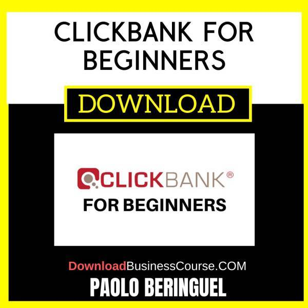 Paolo Beringuel Clickbank For Beginners FREE DOWNLOAD