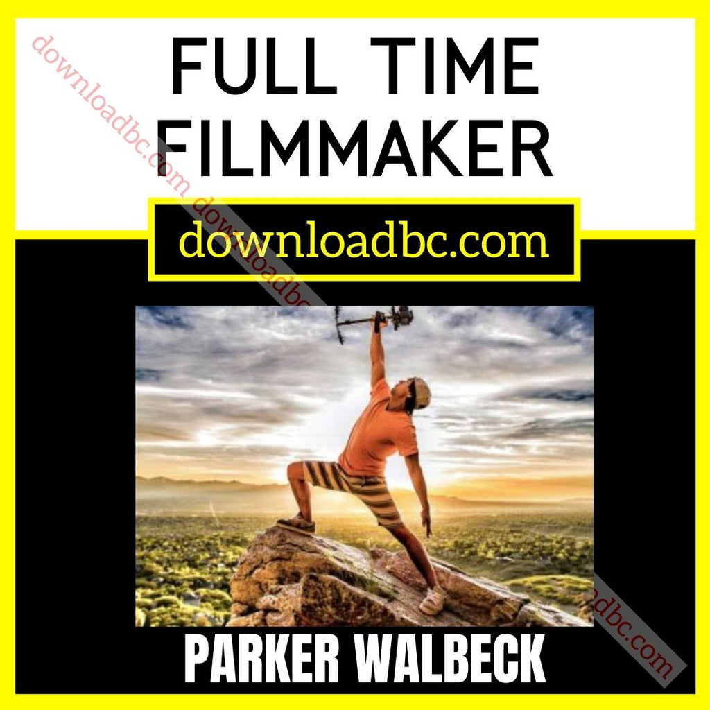Parker Walbeck Full Time Filmmaker