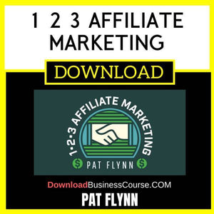 Pat Flynn 1 2 3 Affiliate Marketing FREE DOWNLOAD
