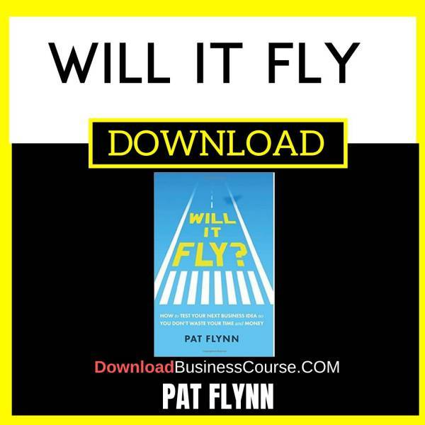 Pat Flynn Will It Fly FREE DOWNLOAD