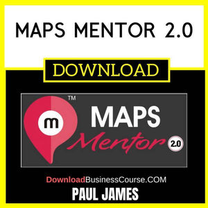 Paul James Maps Mentor 2.0 FREE DOWNLOAD