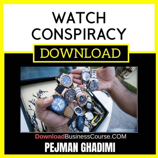 Pejman Ghadimi Watch Conspiracy FREE DOWNLOAD