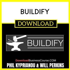 Phil Kyprianou Will Perkins Buildify FREE DOWNLOAD