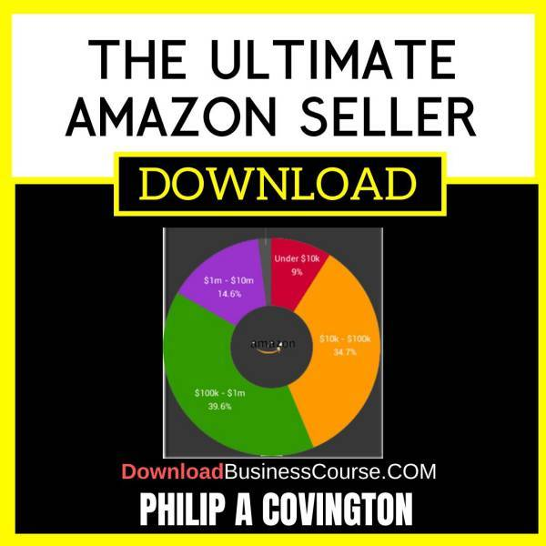 Philip A Covington The Ultimate Amazon Seller FREE DOWNLOAD