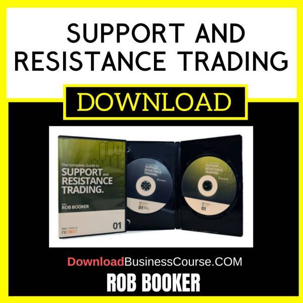 Rob Booker Support And Resistance Trading FREE DOWNLOAD