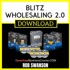 Rob Swanson Blitz Wholesaling 2.0 FREE DOWNLOAD